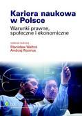 Stanisław Waltoś, Andrzej Rozmus - Kariera naukowa w Polsce. Warunki prawne, społeczne i ekonomiczne