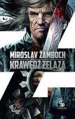 Miroslav Zamboch - Cykl o Koniaszu T.2 Krawędź żelaza