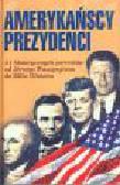 Heideking J. (red.) - Amerykańscy prezydenci. 41 historycznych portretów od Jerzego Waszyngtona do Billa Clintona