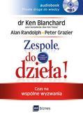 Blanchard Ken, Randolph Alan, Grazier Peter - Zespole, do dzieła!. Czas na wspólne wyzwania