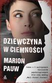 Pauw Marion - Dziewczyna w ciemności