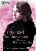 Wiesława Bancarzewska - Noc nad Samborzewem