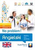 Krzyżanowski Henryk - Angielski. No problem! Mobilny kurs językowy (pakiet: poziom podstawowy A1-A2, średni B1, zaawansowa. Mobilny kurs językowy (pakiet: poziom podstawowy A1-A2, średni B1, zaawansowany B2-C1)