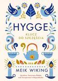 Meik Wiking - Hygge. Klucz do szczęścia