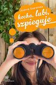 Joanna Szarańska - Kocha, lubi, szpieguje