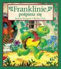 Bourgeois Paulette - Franklin. Franklinie, pośpiesz się