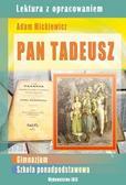 Mickiewicz Adam - Pan Tadeusz. Lektura z opracowaniem