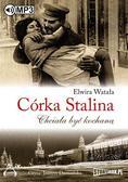 Elwira Watała - Córka Stalina. Chciała być kochaną