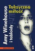 Błaszczyk Magdalena - Amy Winehouse i tabloidy Toksyczna miłość