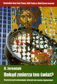Jeremiah David - Dokąd zmierza ten świat?. 10 proroczych wskazówek, których nie można zignorować