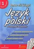 Lepsze niż ściąga Język polski część 1. liceum, technikum. Od starożytności do oświecenia