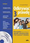 Masłyk Krzysztof - Odkrywać prawdę. Konspekty dla prowadzących zbiórki ministranckie i inne spotkania z młodzieżą (tom III)