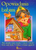 Opowiadania babuni część 3. Mysz miejska i mysz wiejska, Szewc i skrzaty, Nowe szaty króla, Guliwer w krainie gigantów