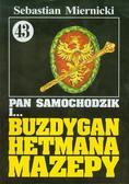 Miernicki Sebastian - Pan Samochodzik i Buzdygan hetmana Mazepy 43