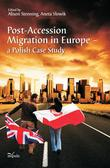 Post Accession Migration in Europe a Polish Case Study
