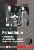 Krasucki Eryk - Przesilenie. Szczecińskie społeczeństwo i władza w styczniu i lutym 1971 r.