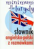 Słownik angielsko-polski z rozmówkami Minimum dla turysty