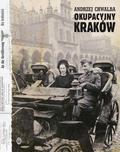 Chwalba Andrzej - Okupacyjny Kraków