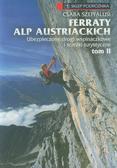 Szepfalusi Csaba - Ferraty Alp Austriackich  Tom 2. Ubezpieczone drogi wspinaczkowe i ścieżkiturystyczne