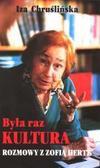 """Była raz ,,Kultura""""... Rozmowy z Zofią Hertz"""