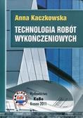 Kaczkowska Anna - Technologia robót wykończeniowych