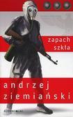 Ziemiański Andrzej - Zapach szkła