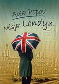 Alek Popov - Misja: Londyn