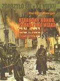Herbert Maeger - Utracony Honor, Zdradzona Wiara