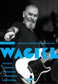 Waglewski Wojciech - Wagiel Jeszcze wszystko będzie możliwe