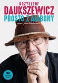 Daukszewicz Krzysztof - Prosto z ambony (dodruk 2017)