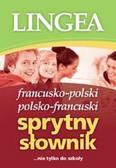 Opracowanie zbiorowe - Francusko-polski i polsko-francuski sprytny słownik