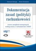 Szaruga Katarzyna, Seredyński Roman - Dokumentacja zasad polityki rachunkowości wzorce zarządzeń wewnętrznych wg ustawy o rachunkowości