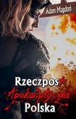 Adam Magdoń - RzeczpostApokaliptyczna Polska
