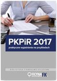PKPiR 2017 Praktyczne wyjaśnienia na przykładach