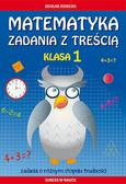 Buczkowska Ewa - Matematyka Zadania z treścią Klasa 1. Zadania o różnym stopniu trudności