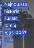 Artur Patek (red.), Jan Rydel (red.), Józef Janus - Najnowsza historia świataT.4 1995-2007