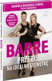 Bojarska-Ferenc Mariola, Lewandowski Piotr - Barre Przepis na idealną sylwetkę+DVD