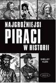 Shelley Klein - Najgroźniejsi piraci w historii