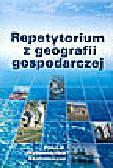 Fierla I. (red.) - Repetytorium z geografii gospodarczej