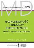 Szczepankiewicz Elżbieta Izabela - Rachunkowość funduszy emerytalnych. Materiały dydaktyczne