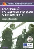 Andrzej Minasowicz - Efektywność i zarządzanie finansami w budownictwie
