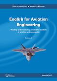 Czerwiński Piotr, Fleszar Mateusz - English for Aviation Engineering. Reading and vocabulary practice for students of aviation and aeronautics