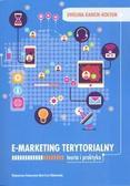 E-marketing terytorialny. Teoria i praktyka