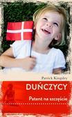 Patrick Kingsley - Duńczycy. Patent na szczęście