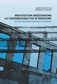 Architektura mieszkaniowa lat siedemdziesiątych w Rzeszowie. Na przykładzie wybranych osiedli