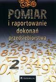 Edward Nowak (red.) - Pomiar i raportowanie dokonań przedsiębiorstwa