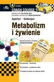 Vanbergen O. , Appleton O. - Metabolizm i żywienie Crash Course