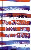 Linde Ida - Na północ jedzie się, by umrzeć