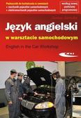 Janina Jarocka - Język angielski w warsztacie samochodowym
