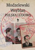 Walenciak Robert - Modzelewski - Werblan. Polska Ludowa (dodruk 2017)